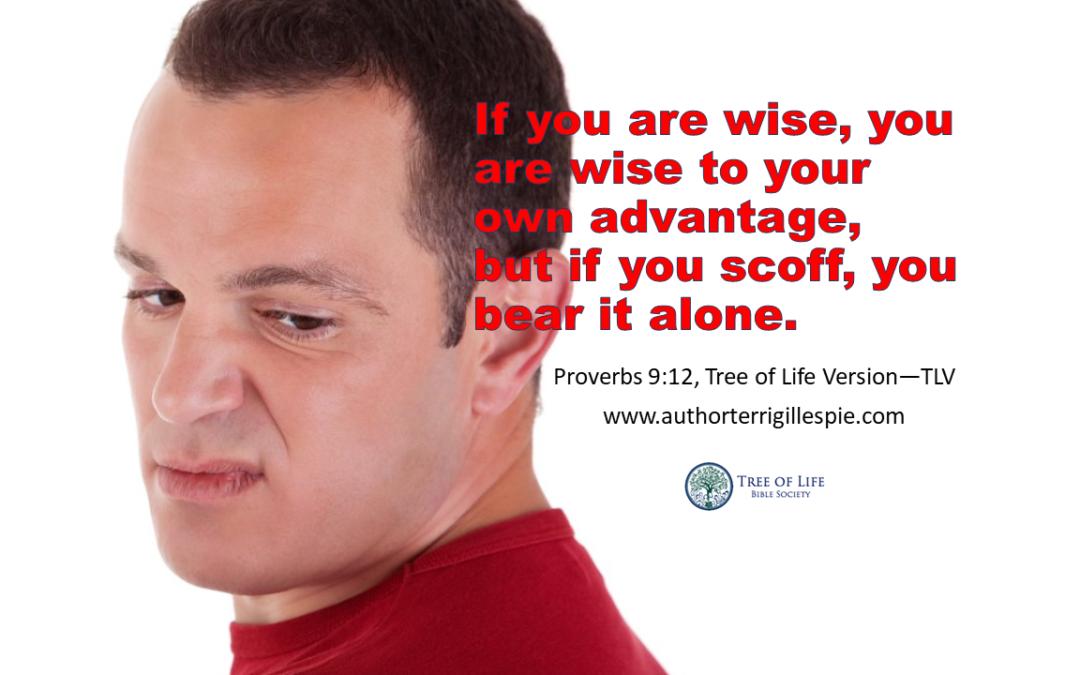 Wisdom's Journey: Proverbs 9:12