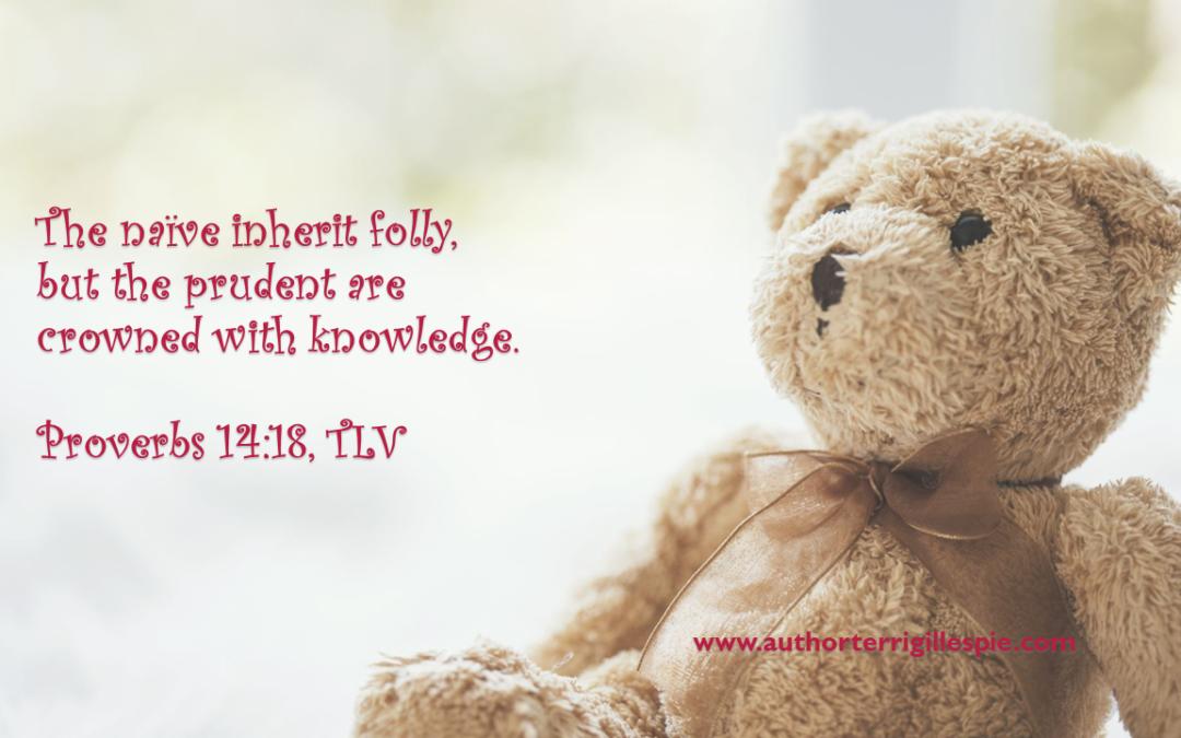 Wisdom's Journey: Proverbs 14:18