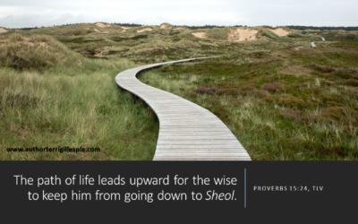 Wisdom's Journey: Proverbs 15:24