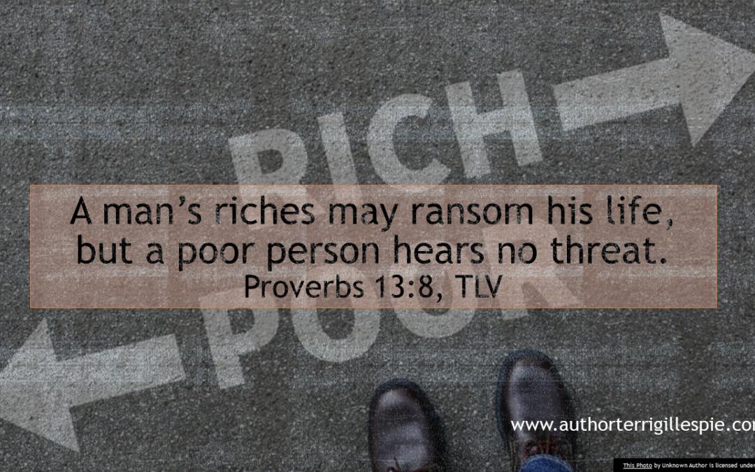 Wisdom's Journey: Proverbs 13:8