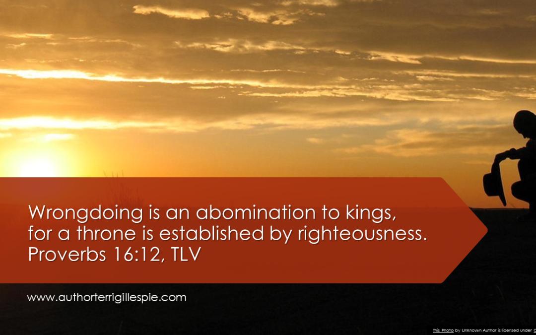 Wisdom's Journey: Proverbs 16:12