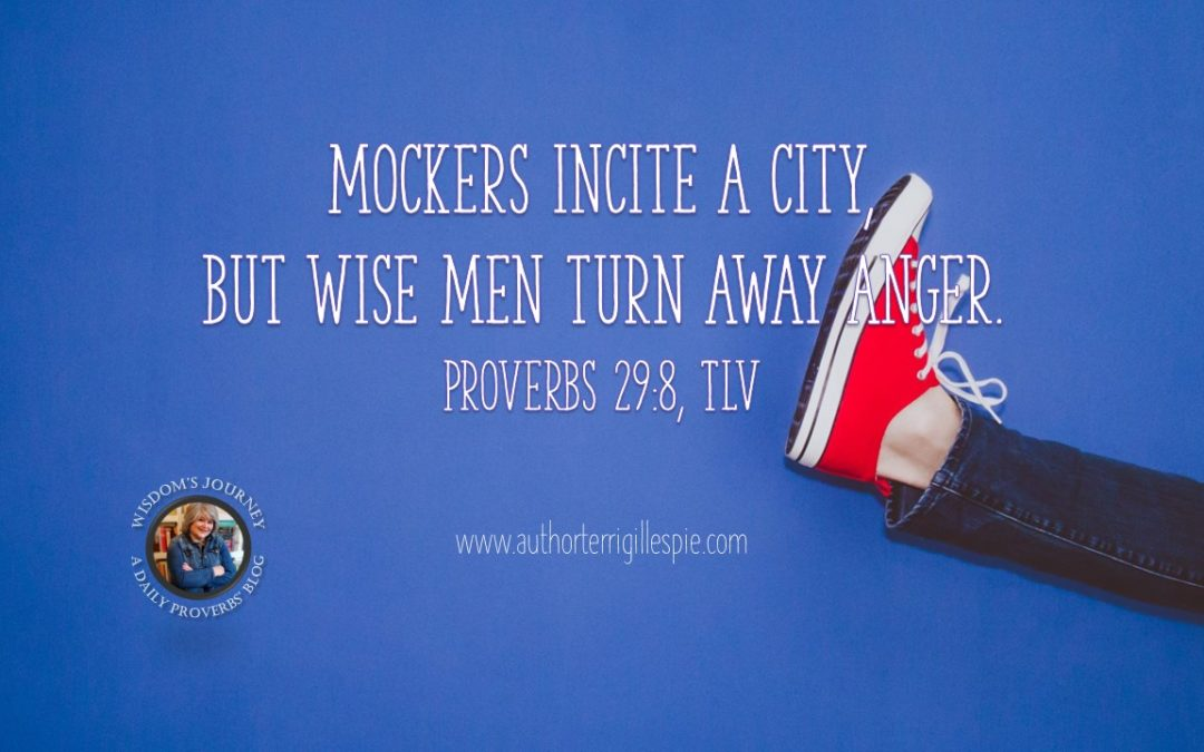 Wisdom's Journey: Proverbs 29:8