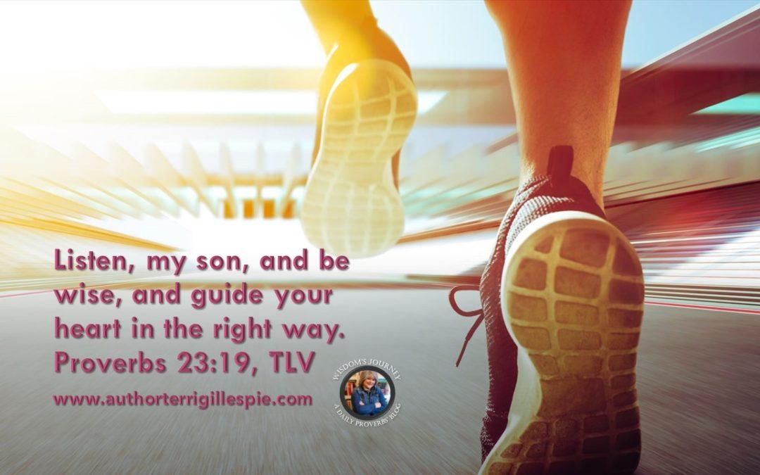 Wisdom's Journey: Proverbs 23:19