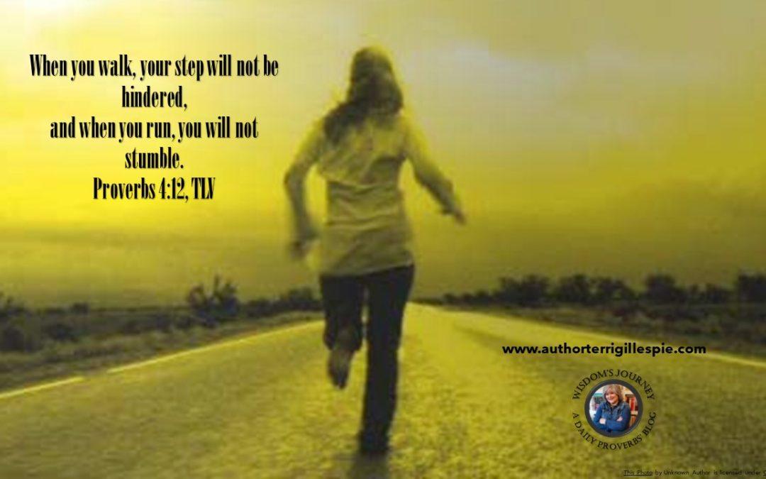 Wisdom's Journey: Proverbs 4:12