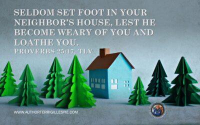 Wisdom's Journey: Proverbs 25:17