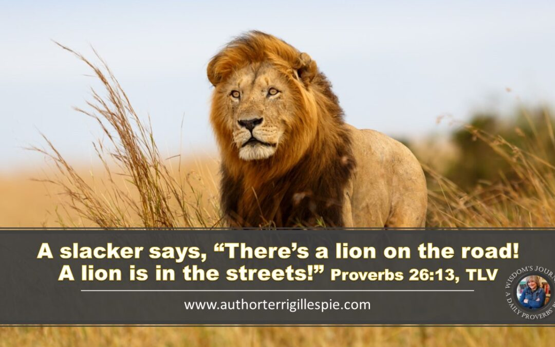 Wisdom's Journey: Proverbs 26:13
