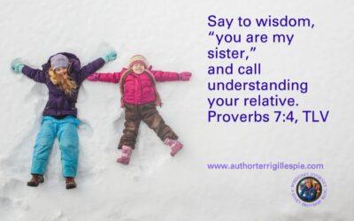 Wisdom's Journey: Proverbs 7:4