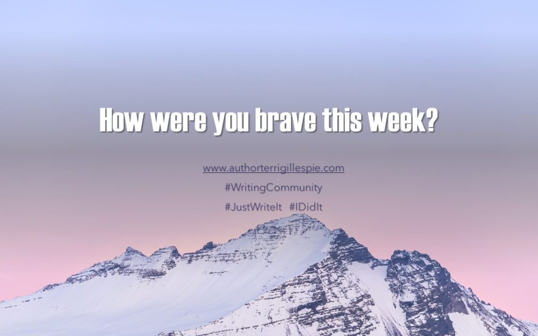Author's Journey: How Were You Brave This Week?