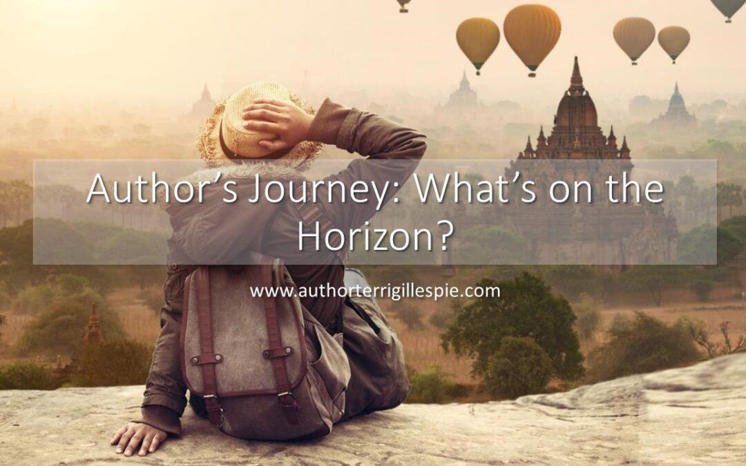 Author's Journey: What's on the Horizon?