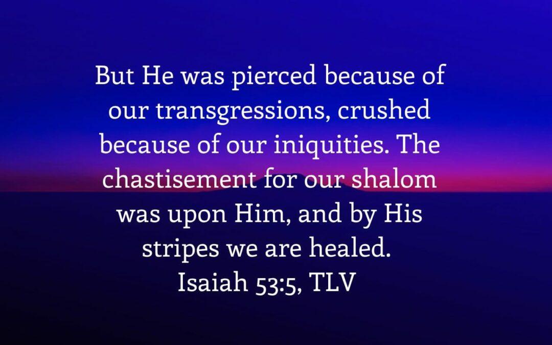 Daily Word: Isaiah 53:5