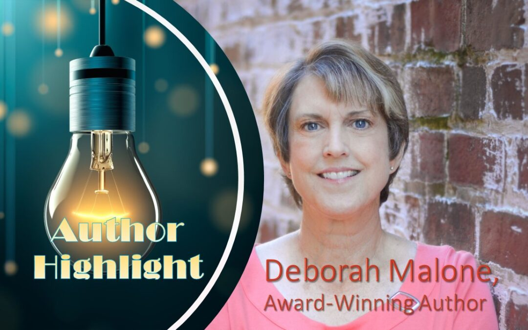 May Author Highlight & Giveaway with Deborah Malone