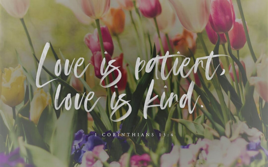 Daily Word: 1 Corinthians 13:4