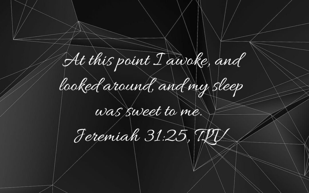 Daily Word: Jeremiah 31: 25