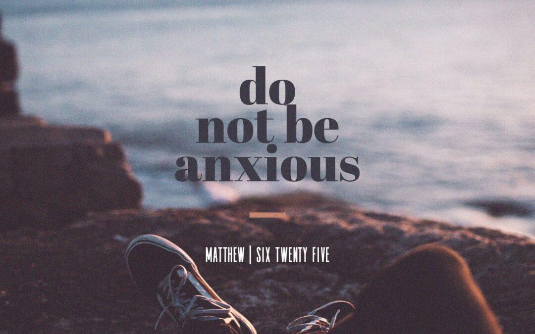 Daily Word: Matthew 6:25