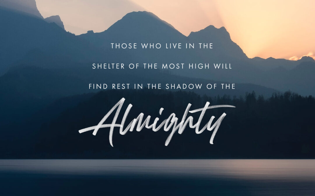 Daily Word: Psalm 91:1-2
