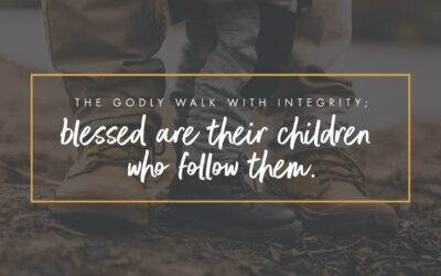 Daily Word: Proverbs 20:7