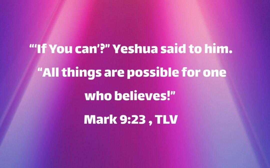 Daily Word: Mark 9:23