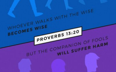 Daily Word: Proverbs 13:20
